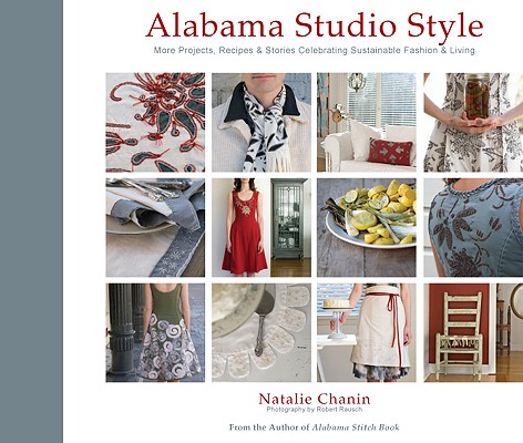 Alabama Studio Style By Chanin, Natalie/ Rausch, Robert (PHT)/ Coate, Alli (ILT)/ Mosier, Angie (CON)