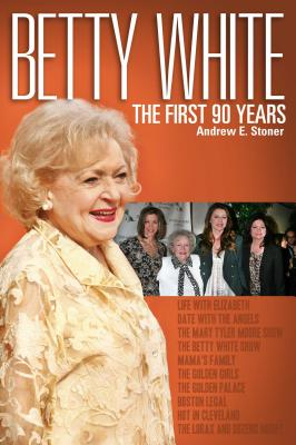 Betty White By Stoner, Andrew E